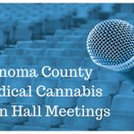 Medical Cannabis Town Hall Meetings Scheduled Throughout Sonoma County